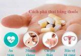 Phương pháp phá thai bằng thuốc thế nào hiệu quả